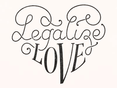 legalizelove