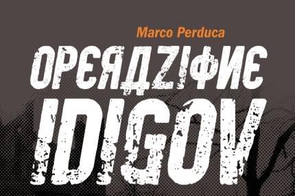Operazione Idigov, il libro di Perduca
